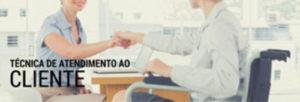 Curso CTI SPDM Tecnica de atendimento ao cliente e recepcao